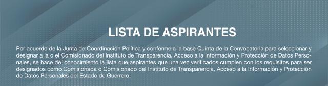 https://congresogro.gob.mx/62/inicio/wp-content/uploads/2021/04/LISTA-ASPIRANTES-F-ITAGRO-12-640x169.png